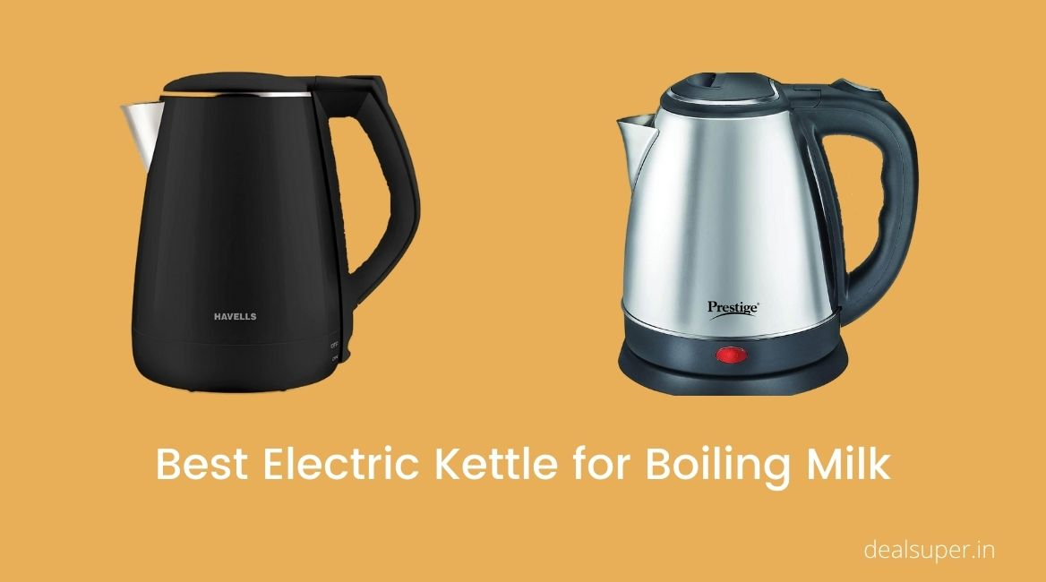 Read more about the article Top 5 Best Electric Kettle for Boiling Milk in India (August 2021)